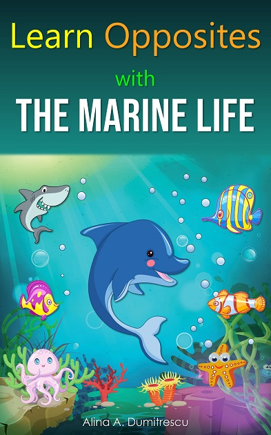 Learn Opposites with the Marine Life
